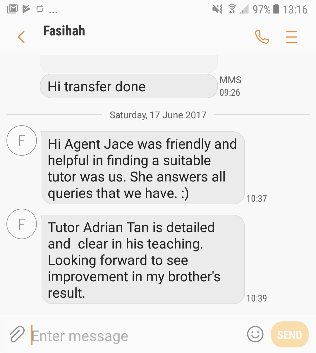 Review from Fasihah: Agent Jace was friendly and helpful in finding a suitable tutor for us. She answers all queries that we have :)